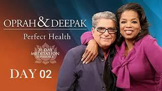 Day 2 | 21-DAY of Perfect Health OPRAH & DEEPAK MEDITATION CHALLENGE