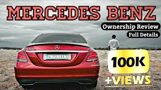 Mercedes Benz 🔥 Car Ownership Review 🚗
