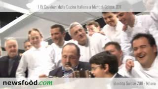 I 15 Cavalieri della Cucina Italiana a Identità Golose 2011