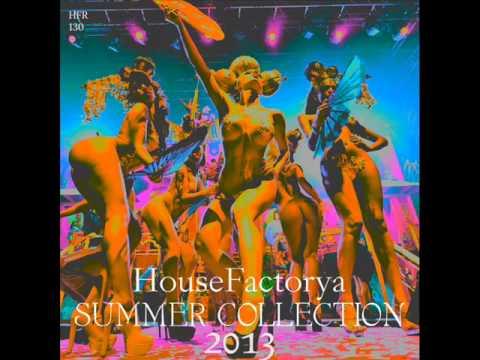 HouseFactorya Summer Collection 2013 Mini MIX