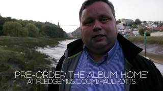 Paul Potts - Places I Call Home - Bristol