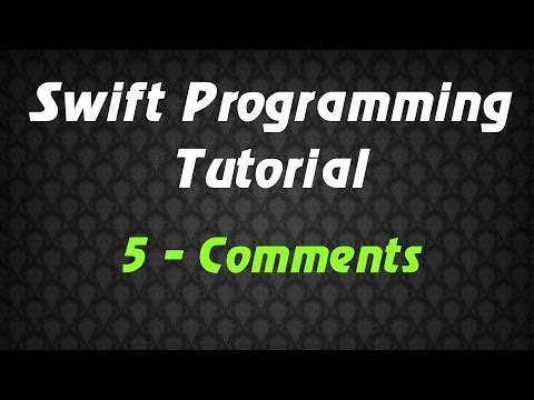 Swift Programming Tutorial - 5 - Comments Mp3