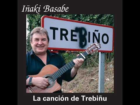 La canción de Trebiñu - Iñaki Basabe