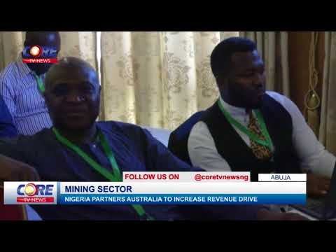 NIGERIA PARTNERS AUSTRALIA ON MINING SECTOR...watch & share...!