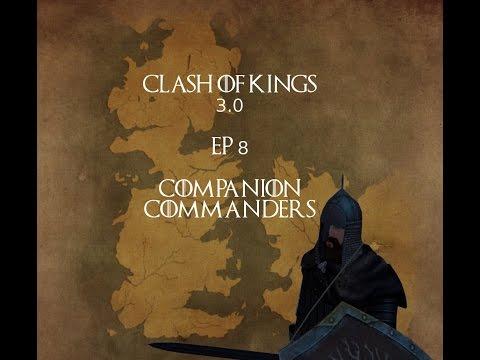 [8] Companion Commanders - Clash of Kings 3 0: M&B Warband