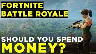 Fortnite Battle Royale: Should You Spend Money?