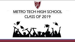 Metro Tech High School 2019 Graduation