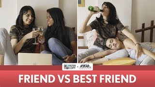 Friends Vs. Bestfriend Ft. Fiter Copy | Friendship Day Special | Nykaa