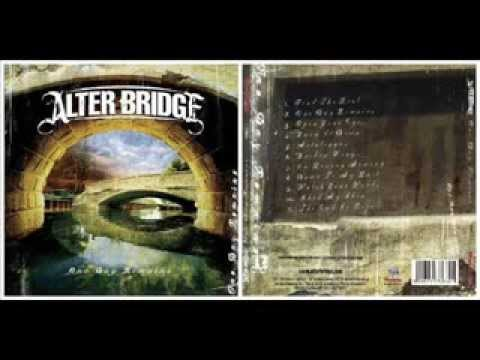 Alter Bridge - One Day Remains 2004 (Full Album)