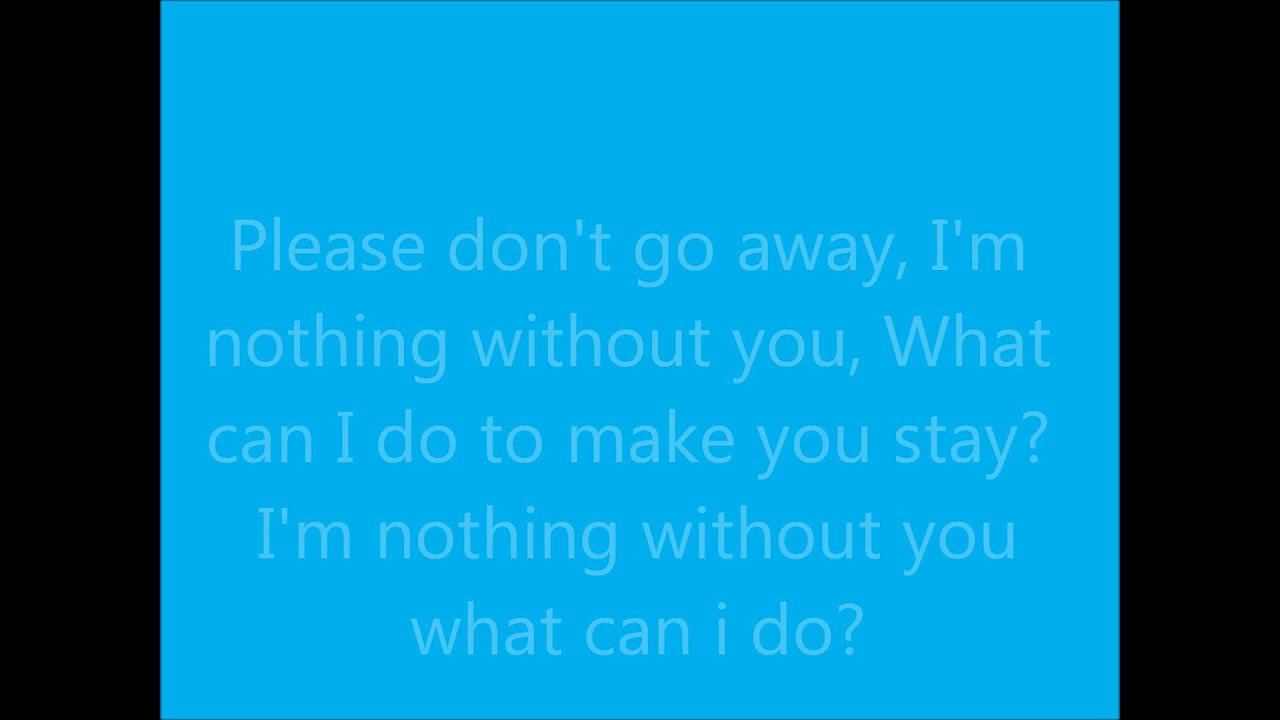 Nothing Without You Nick Tangorra Lyrics