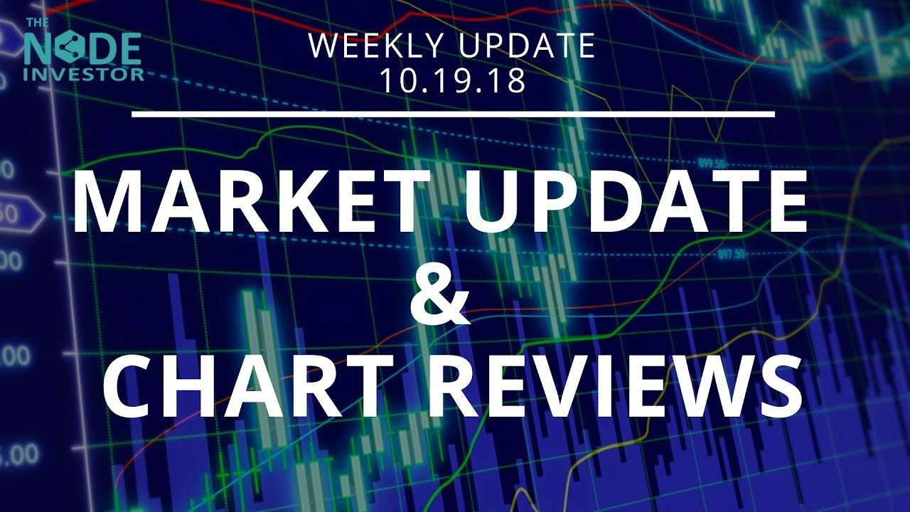 Live Market Update Weekly Review 10 19 18 Btc Zrx Bat Xlm Rvn And More