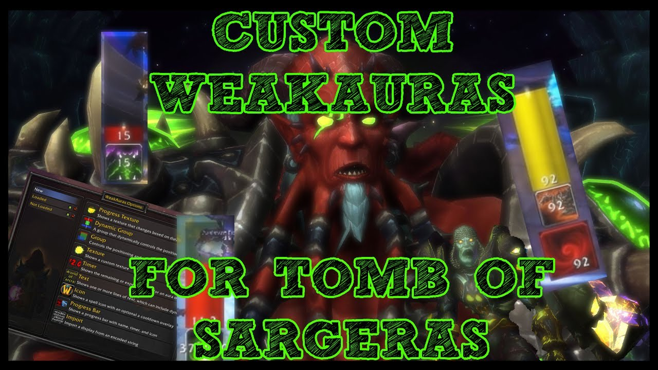 Custom Weakauras for Tomb of Sargeras progression/survival! - Linked!