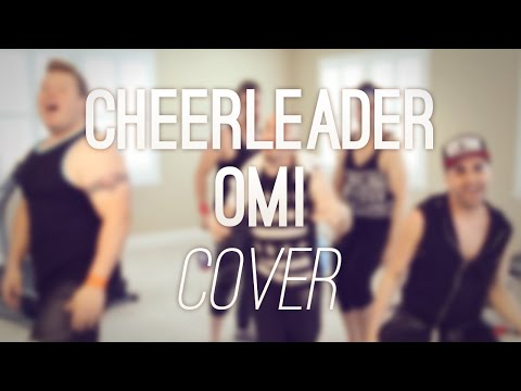 Cheerleader - Omi (Cover) [by VoicePlay]