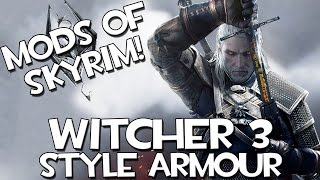 Mods of Skyrim - Witcher 3 Armour!