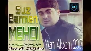 Mehdi Qudretli - Suz Barmen 2017