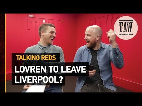 Dejan Lovren Set To Leave rpool?  TALKING REDS