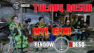 Download TULANG RUSUK - COVER Latihan Pendowo Ndeso & Nyi geni