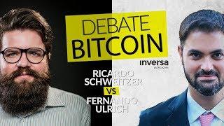 Debate Bitcoin entre Ricardo Schweitzer e Fernando Ulrich | Inversa Pub