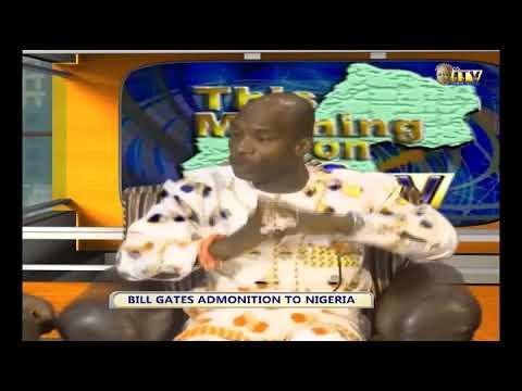TMI: BILL GATES ADMONITION TO NIGERIA