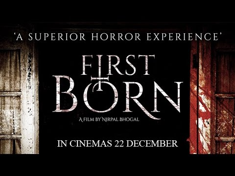 First Born Official Trailer (In Cinemas 22 December)