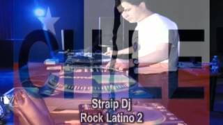 Mix Rock Latino 2  - Straip Dj