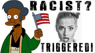 TRIGGERED! Is Apu A Racist Stereotype? (NOV 21, 2017)