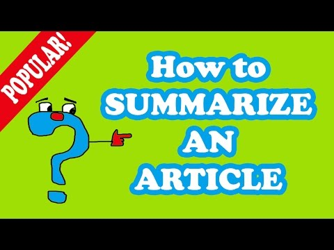 Article Writing - How to Summarize an Article