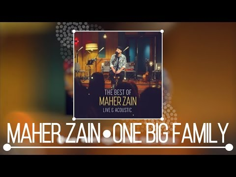 Maher Zain - One Big Family (Live & Acoustic) | NEW ALBUM 2018