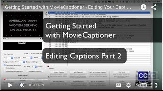Getting Started with MovieCaptioner - Editing Your Captions - Part 2