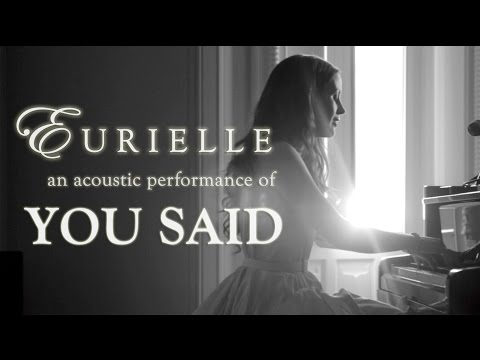 Eurielle - You Said (Live Acoustic Version)