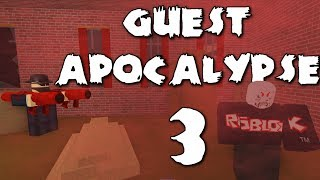 Guest Apocalypse 3 - A ROBLOX Machinima