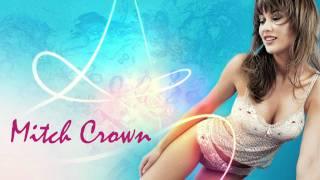 Mitch Crown - Crazy [HQ]