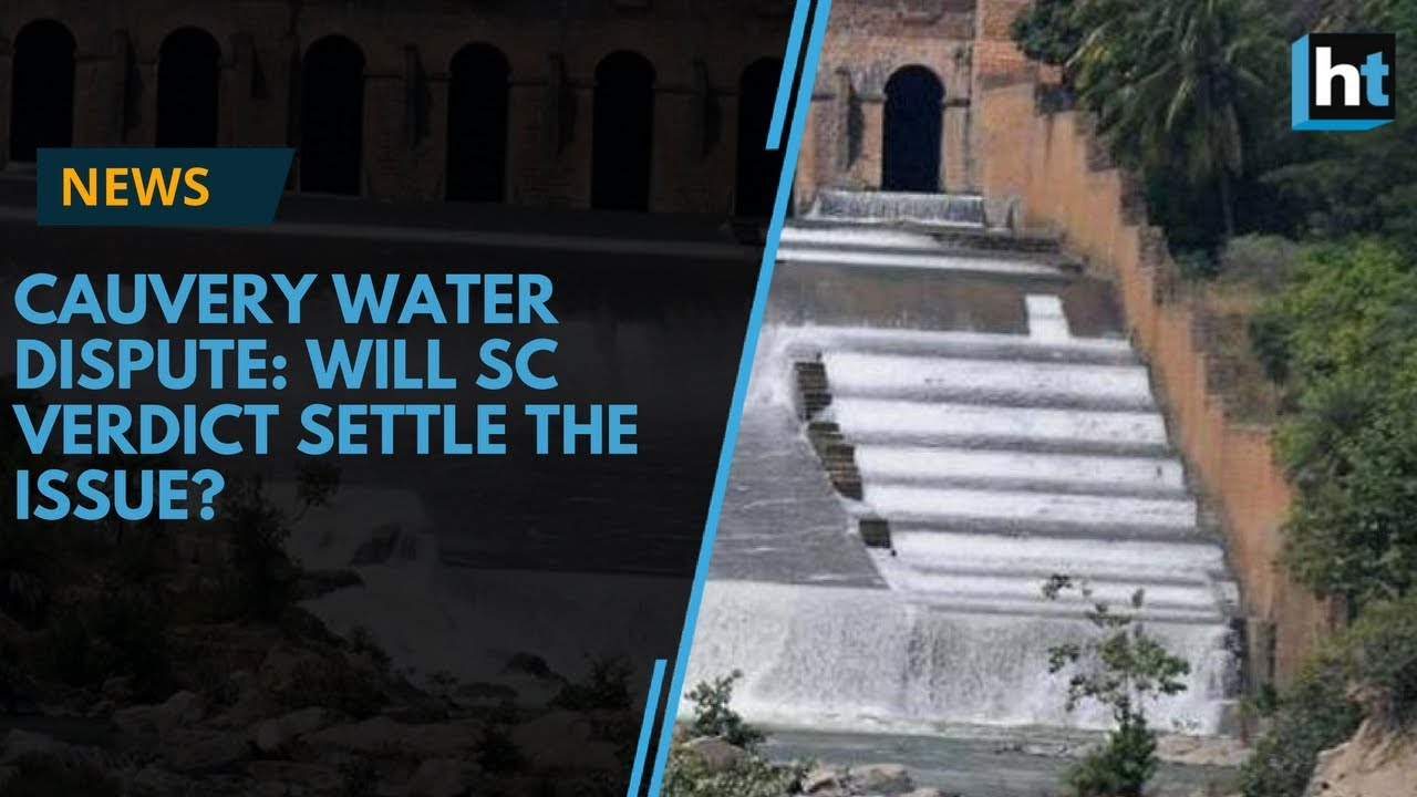 Cauvery water dispute: Tamil Nadu's share cut, Karnataka gains