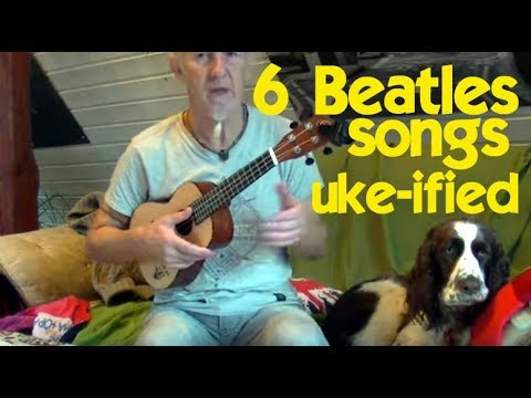 6 Beatles songs for Ukulele beginners (how to play and sing)