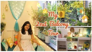 2nd Balcony Tour | Balcony Organization Ideas | DIY Decor / Decorating / Garden | Maitreyee Passion