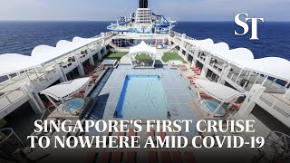 Singapore's first cruise to nowhere amid Covid-19