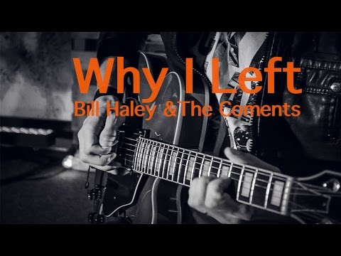 Why I Left Bill Haley and The Comets