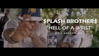 "Jerm and J Styles aka $plash Brother$ ""Hell Of A Wrist"" - Dir 