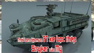 Thái Lan đặt mua 37 xe bọc thép Stryker của Mỹ
