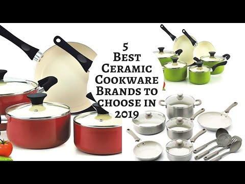 Top 5 Best Ceramic Cookware Brands to choose in 2019