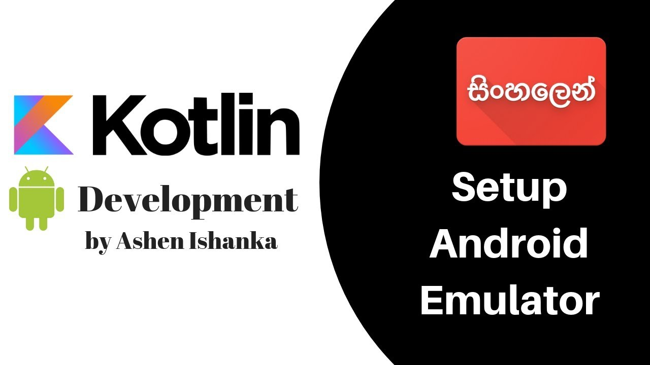 How to setup Android Emulator on Android Studio - Kotlin Android  Development Sinhala Tutorial