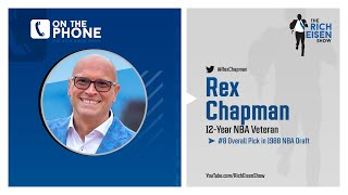 Rex Chapman on Going from Social Pariah to Social Media Stardom | The Rich Eisen Show | 3/30/20