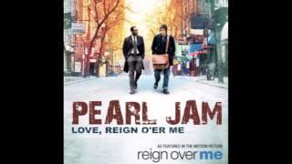 Pearl Jam · Love, Reign O