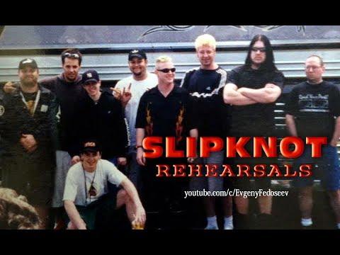 Slipknot Rehearsals