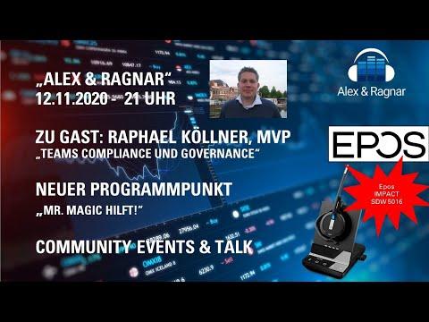 """Alex & Ragnar"" mit Raphael Köllner: Microsoft Teams Compliance mit M365 E5 Bordmitteln"