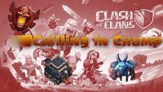 Clash of Clans- Chilling in Champ Ep5 Plus Beating the TH9 Record!