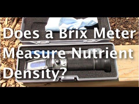 Does a Brix Meter or Refractometer Measure Nutrient Density