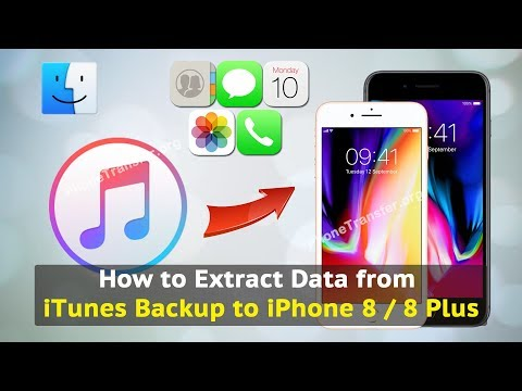 How to Extract Data from iTunes Backup to iPhone 8 / 8 Plus