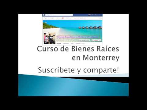Curso de bienes raices en monterrey parte 1 youtube for Bienes raices monterrey
