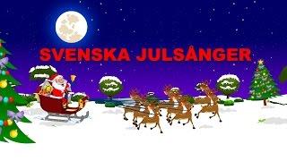 svenska julsnger   barnsnger   christmas songs in swedish   bjllerklang etc
